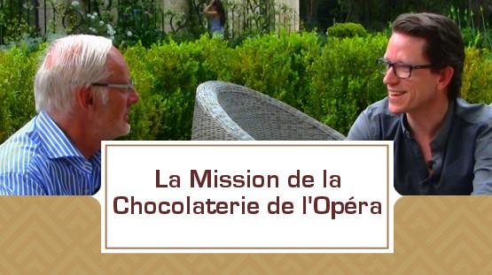 La Mission de la Chocolaterie de l'Opéra avec Olivier de Loisy