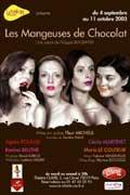 Théâtre : Les Mangeuses de chocolat 2003