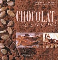 Chocolat je craque !