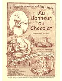 Au Bonheur du chocolat, 7ème opéra bouffe de la Marmite à Malices