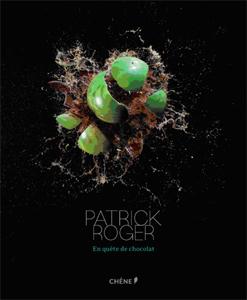 Livre : Patrick Roger en quête de chocolat