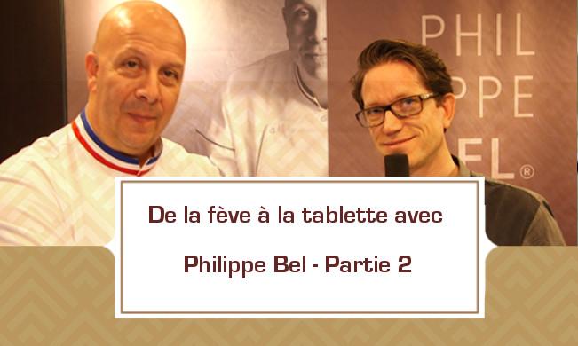 Philippe Bel, mordu à 500% de chocolat - partie 2