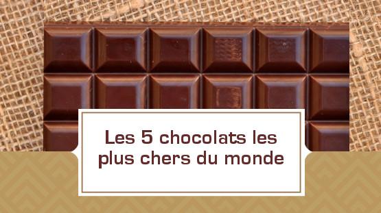 Vignette_top chocolats les plus chers©Chococlic.com
