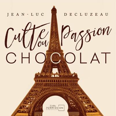 Culte ou passion chocolat