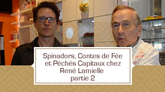 [VIDEO] Spinadors, Contes de Fée et Péchés Capitaux chez René Lamielle- partie 2