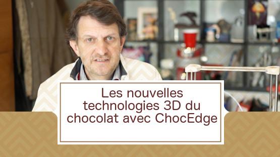[VIDEO] Les nouvelles technologies 3D avec ChocEdge
