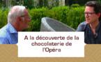 [VIDEO] A la découverte de la chocolaterie de l'Opéra EnregistrerAppliquer les modifications
