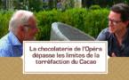 [VIDEO] La chocolaterie de l'Opéra dépasse les limites de la torréfaction du Cacao