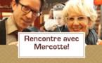 [VIDEO] Rencontre avec Mercotte!
