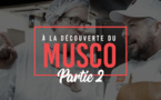 [VIDEO] A la découverte du MUSCO - partie 2