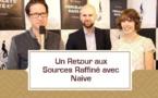 [VIDEO] Un retour aux sources raffiné avec Naive - partie 1