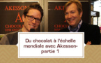 [VIDEO] Du chocolat à l'échelle internationale avec Akesson- partie 1