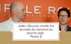 [VIDEO] Julien Gouzien révèle les secrets du caramel au beurre salé -partie 2