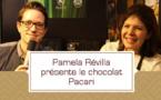 [VIDEO] Pamela Révilla présente les chocolats Pacari