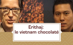 Erithaj: le Vietnam chocolaté