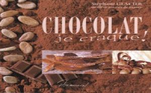 Livre : Chocolat je craque !