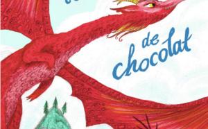 Livre Chocolat: Le Dragon au Coeur de chocolat