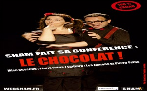 SHAM fait sa conférence : LE CHOCOLAT !