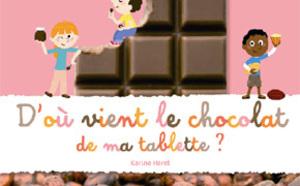 D'où vient le chocolat de ma tablette ?