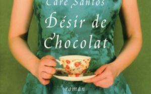 DÉSIR DE CHOCOLAT de Care SANTOS,  Traduit par  Marie Vila CASAS