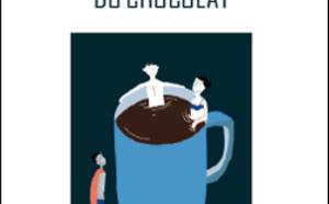 Éloge (politique) du chocolat, De Serge Guérin
