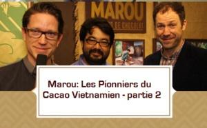 Marou: le chocolat PUR du Vietnam - partie 2