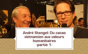 André Stengel: l'histoire du fondateur de Vietcacao - partie 1