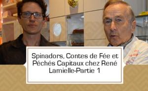 Spinadors, Contes de Fée et Péchés Capitaux chez René Lamielle - partie 1
