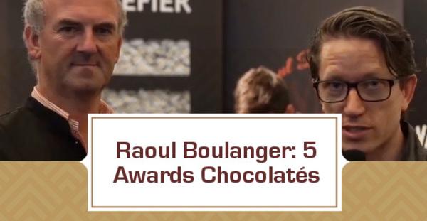 [VIDEO] Raoul Boulanger: 5 awards chocolatés