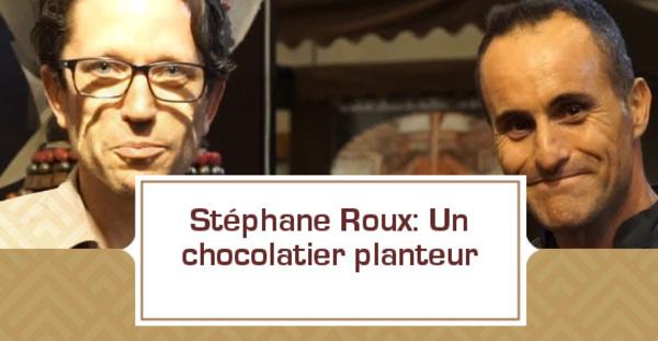 [VIDEO] Stéphane Roux: un chocolatier planteur