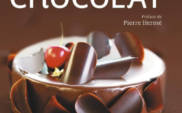 L'encyclopédie du chocolat, la nouvelle bible de tous les passionnés du chocolat
