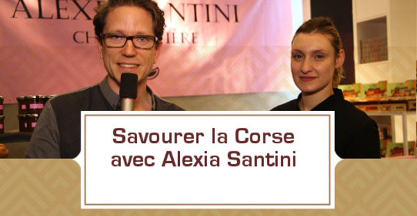 Savourer la Corse avec Alexia Santini