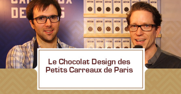 [VIDEO] Les chocolats design des Petits Carreaux de Paris