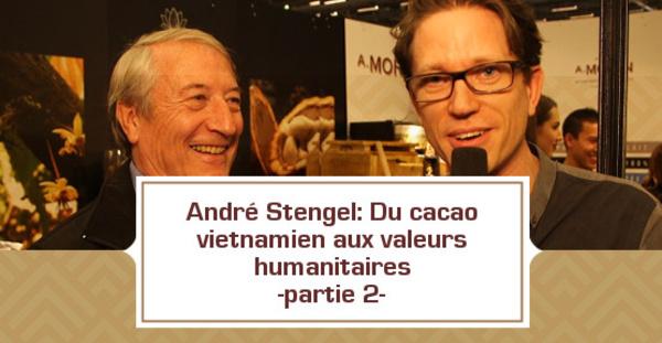 [VIDEO] André Stengel: Du cacao vietnamien aux valeurs humanitaires- partie 2