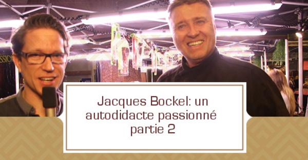 [VIDEO] Jacques Bockel: un autodidacte passionné -partie 2